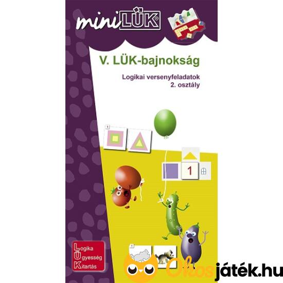 V. LÜK-bajnokság Logikai versenyfeladatok 2.o. - LÜK Mini füzet LDI530 (DI)